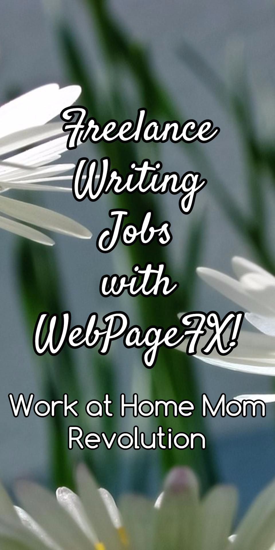 Freelance Writing Jobs With Webpagefx Work At Home Mom Revolution Writing Jobs Freelance Writing Jobs Work From Home Moms