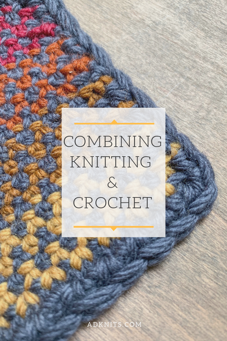 How To Combine Knitting And Crochet In The Same Project Knit Crochet Crochet Knitting
