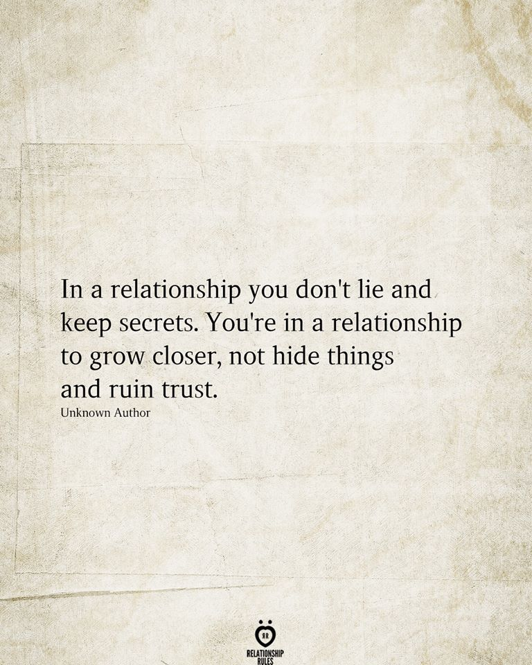 In A Relationship You Don T Lie And Keep Secrets In 2020 Lie To Me Quotes Keeping Secrets Quotes Lies Quotes