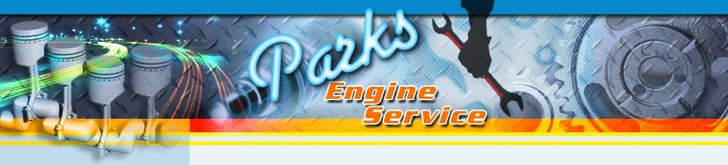 Parks Engine Service Is An Engine Rebuilding Machine Shop In