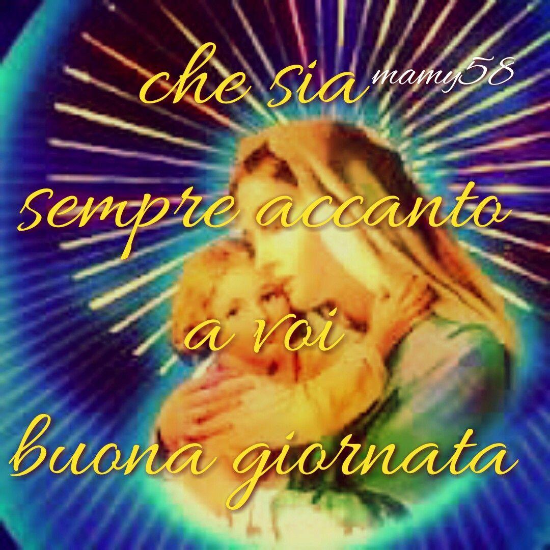 Famoso Buona giornata # madonnina# | Buon giorno | Pinterest CE13