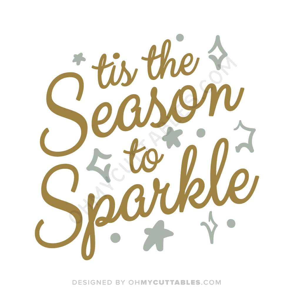 Tis The Season To Sparkle Svg Free File In Dxf Svg Png Jpg Eps Svg Free Files Free Svg Christmas Svg Files