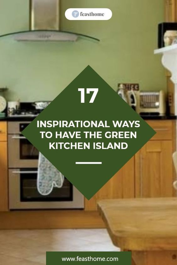 What follows you are some inspiring and lively green kitchen ideas that will inspire you to enhance a warm atmosphere in the cooking space. #FeastHome #Kitchen #Island