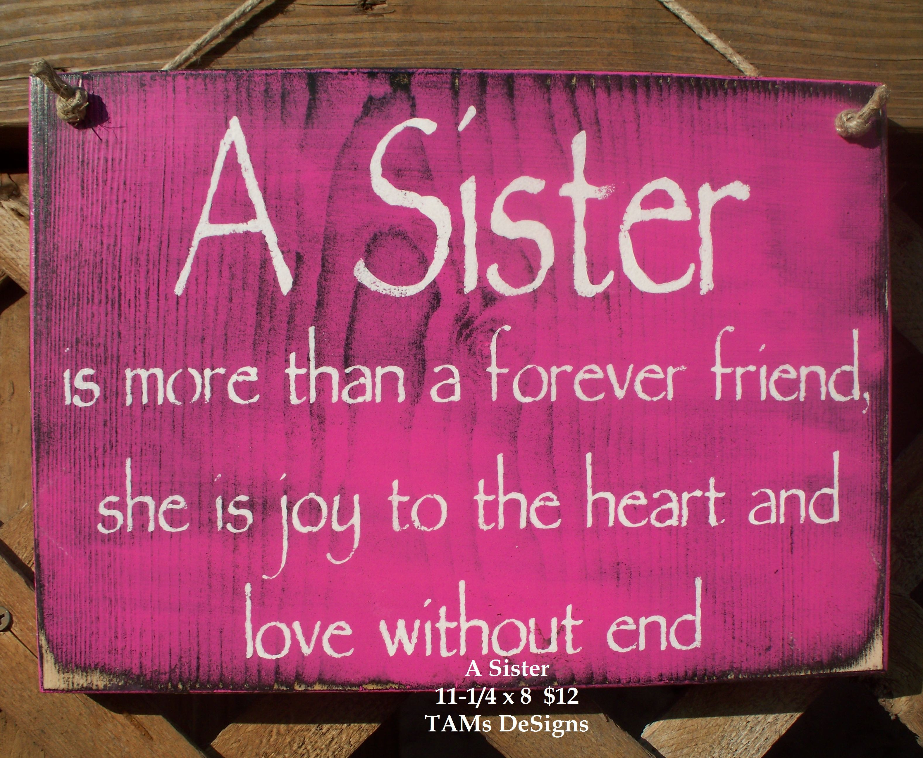 Sister Quotes: Is More Than A Forever Friend, She Is Joy To