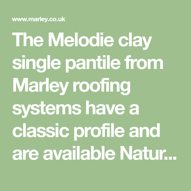 The Melodie clay single pantile from Marley roofing ...