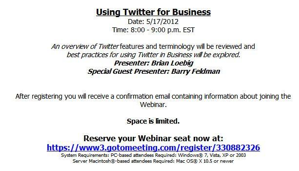Twitter for Business - https://www3.gotomeeting.com/register/330882326