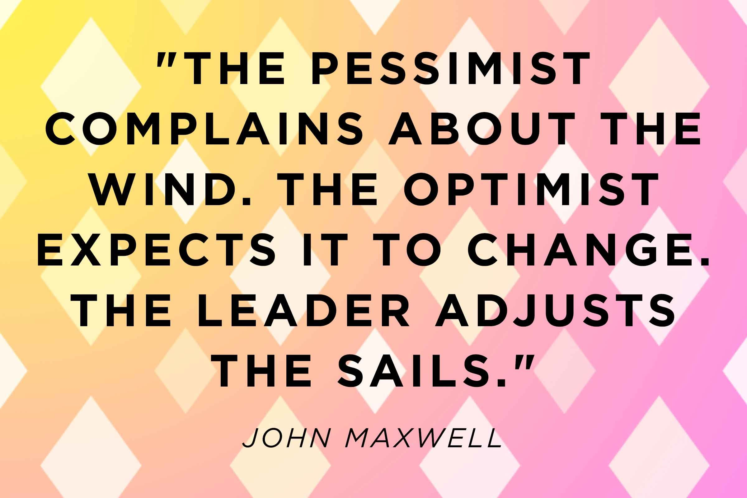 29 Positive Quotes To Make You See The Glass Half Full