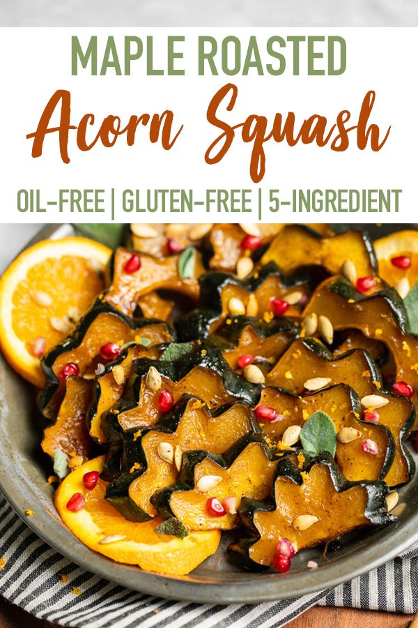 Maple Roasted Acorn Squash Easy 5 Ingredients