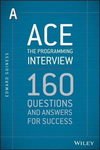 Ace The Programming Interview 160 Questions And Answers For Success Question Answer Commonly Asked Interview Questions Professional Liability