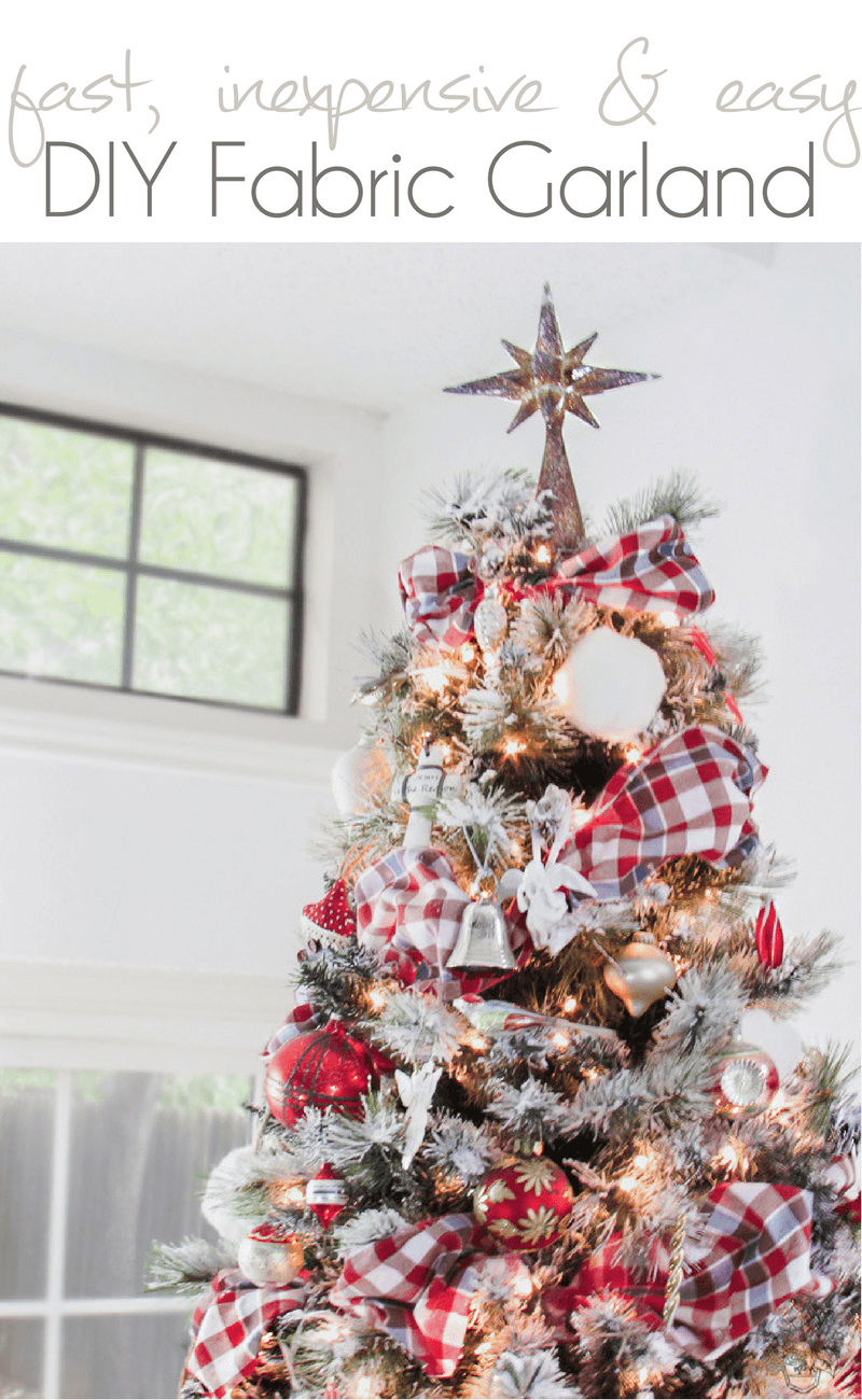 Fast, Inexpensive and Easy DIY Fabric Garland | Christmas ...