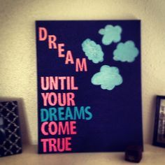 Paintings On Canvas Teens Google Search Canvas Painting Quotes Diy Canvas Dream Painting