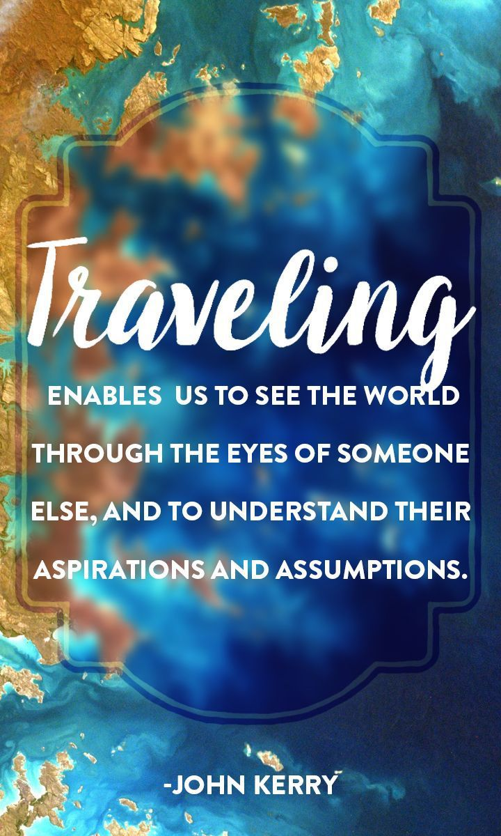 12 Quotes To Inspire You To Travel Now Wanderlust Travel Bugs And