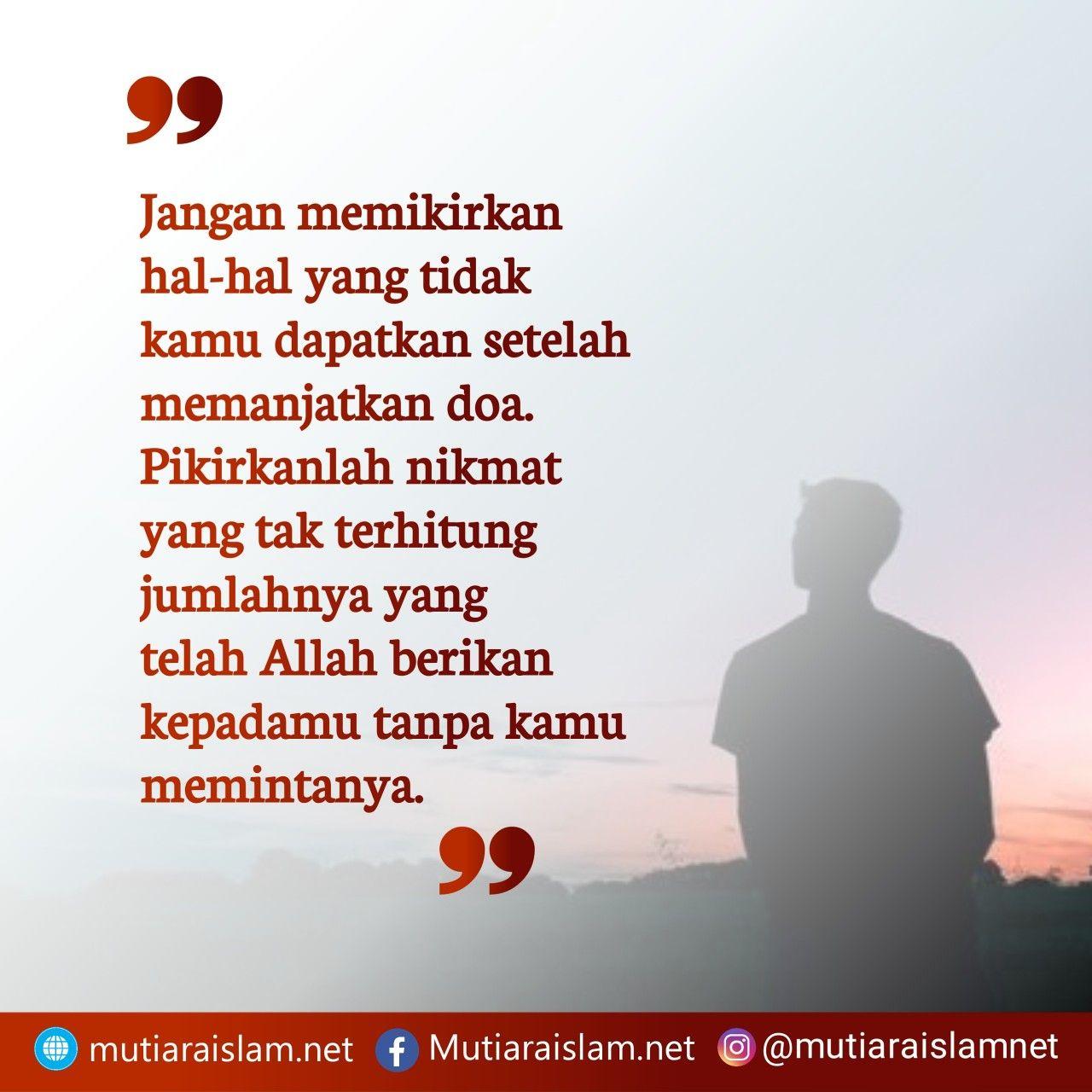 Kata Mutiara Islam Tentang Bersyukur Syukuri Nikmat Tak Terhingga Yang Allah Berikan Good Night Quotes Kata Kata Indah Kata Kata Motivasi