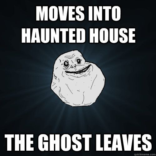 Revisited My Tumblr For The First Time In Forever Found This Forever Alone Meme Memes Funny Pix