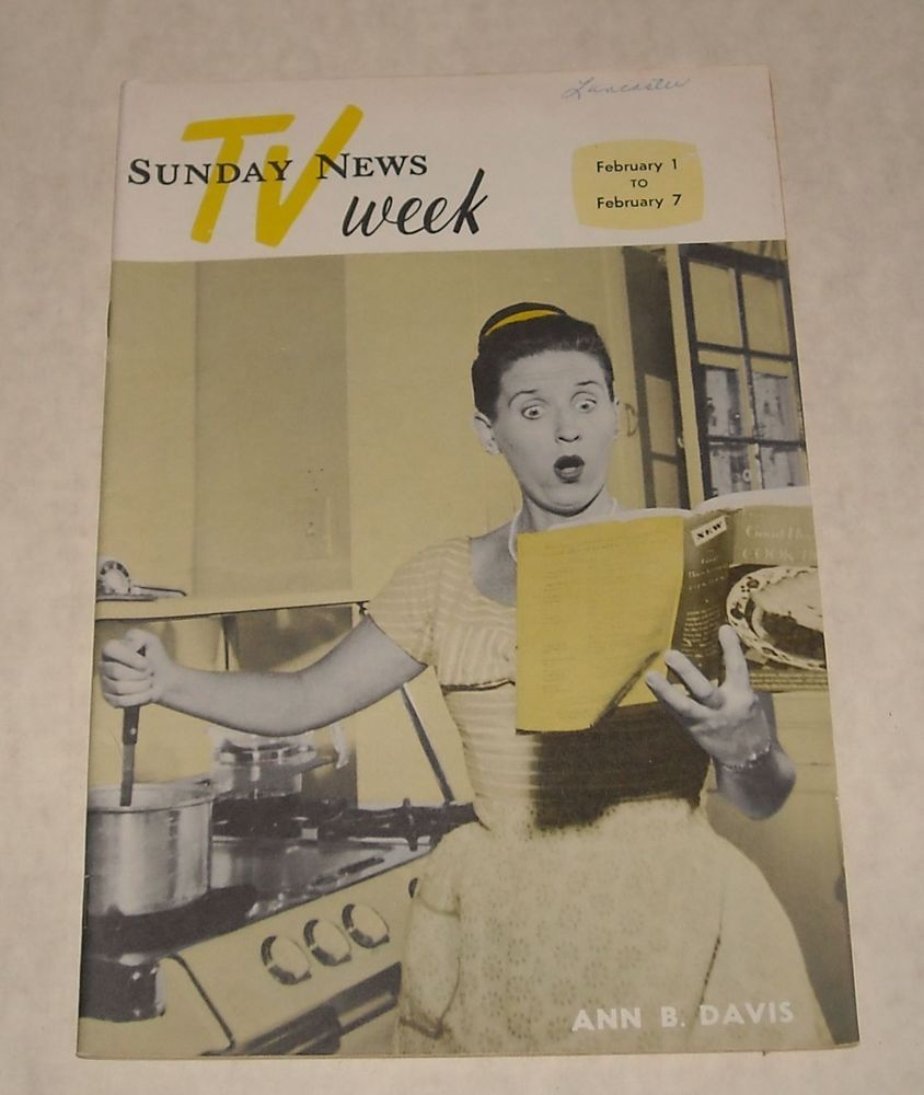 Sunday TV News Week with Ann B. Davis. A great addition to any collection. eBay search  http://rover.ebay.com/rover/1/711-53200-19255-0/1?icep_ff3=9&pub=5575183185&toolid=10001&campid=5337918191&customid=&icep_uq=Vintage+Magazines&icep_sellerId=&icep_ex_kw=&icep_sortBy=12&icep_catId=&icep_minPrice=&icep_maxPrice=&ipn=psmain&icep_vectorid=229466&kwid=902099&mtid=824&kw=lg