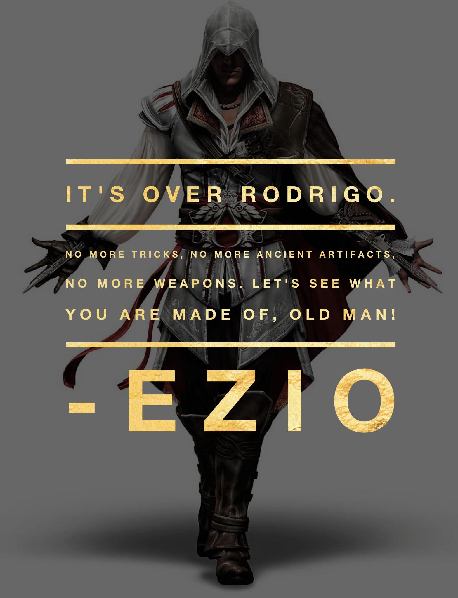 Game Character Quote Ezio Assassins Creed Assassins Creed