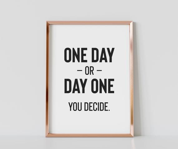 One Day Or Day One Gym Quote Wall Art, Typography Gym Poster, Gym Motivational Poster, Gym Inspirational Quotes, Printable Gym Decor