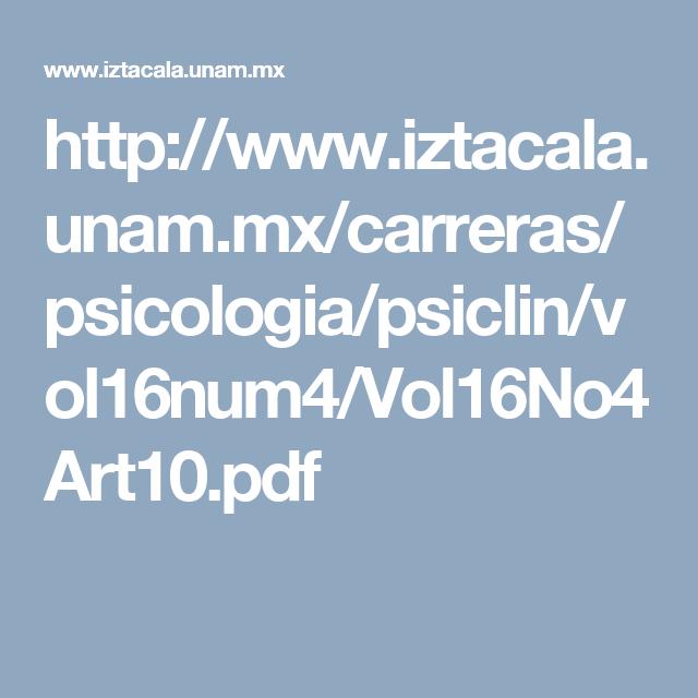 http://www.iztacala.unam.mx/carreras/psicologia/psiclin/vol16num4/Vol16No4Art10.pdf
