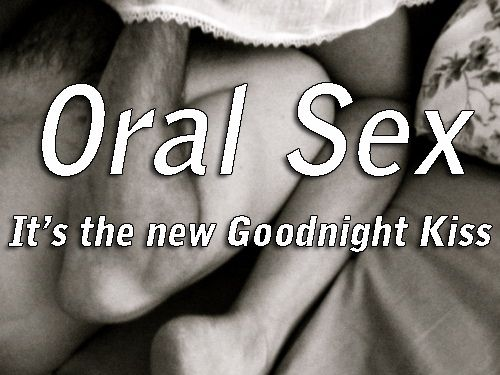 Oral sex is the new goodnight kiss