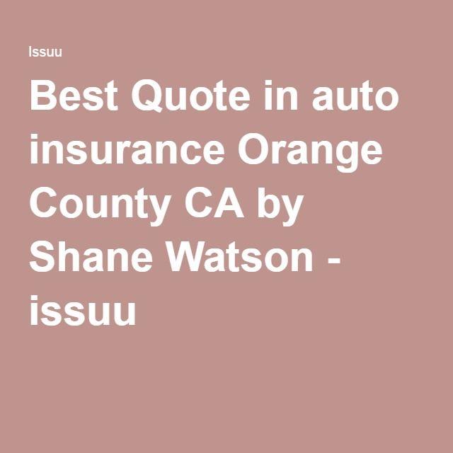Best Quote In Auto Insurance Orange County Ca Car Insurance
