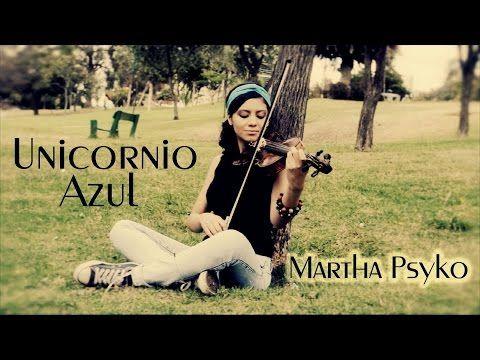 Unicornio Azul En Version Violin Silvio Rodríguez Hermoso Youtube Unicornio Azul Violines Unicornio