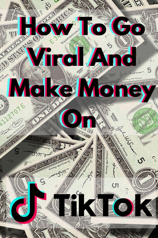 How To Go Viral On Tiktok Blog Marketing Dream Business Viral