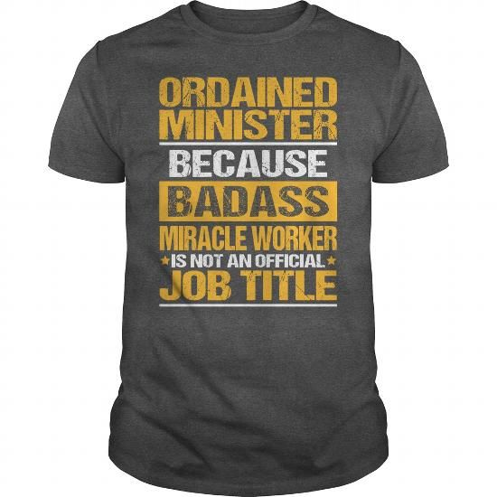 Awesome Tee For Ordained Minister T-Shirts, Hoodies, Sweatshirts, Tee Shirts (22.99$ ==► Shopping Now!)