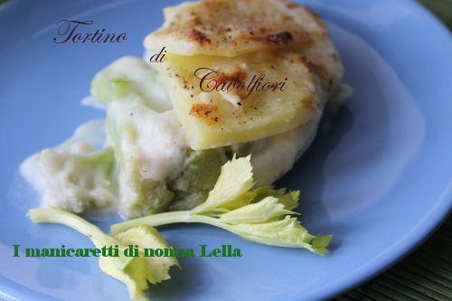 Tortino di cavolfiori e patate I manicaretti di nonna Lella http://blog.giallozafferano.it/graziagiannuzzi/tortino-cavolfiori-patate/
