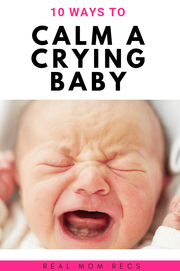 10 Ways To Calm A Crying Baby Baby Crying Baby Sleep Baby Sleep Problems