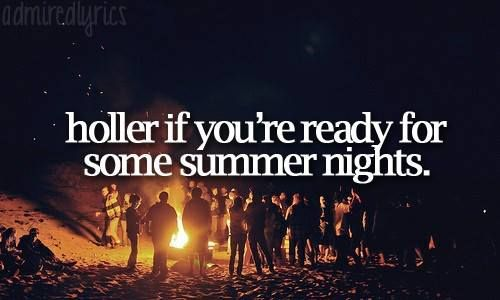Summer Nights Country Summer Quotes Summer Quotes Country Music Lyrics