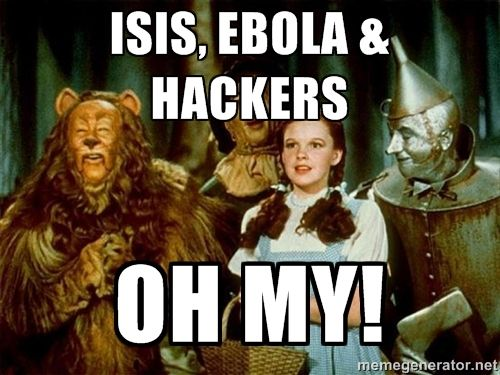 315c3010563e502c5a8a25b82b43d96d isis, ebola & hackers oh my! dorothy wizard of oz meme
