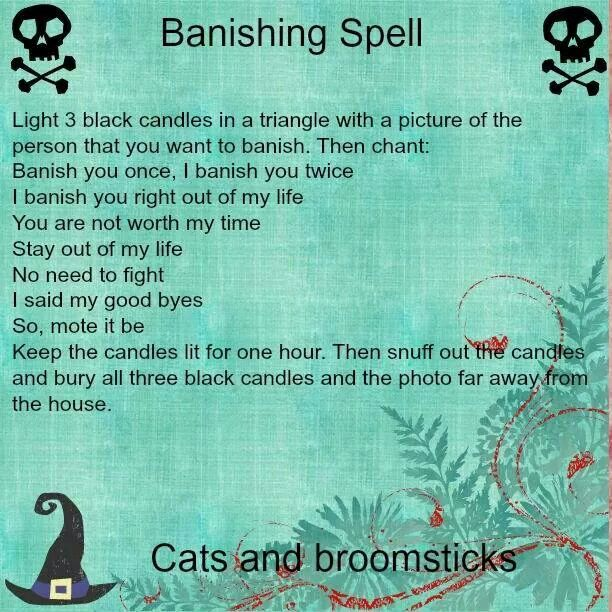 Banish spell of a person … | Wicca | Banishing spell, Magick