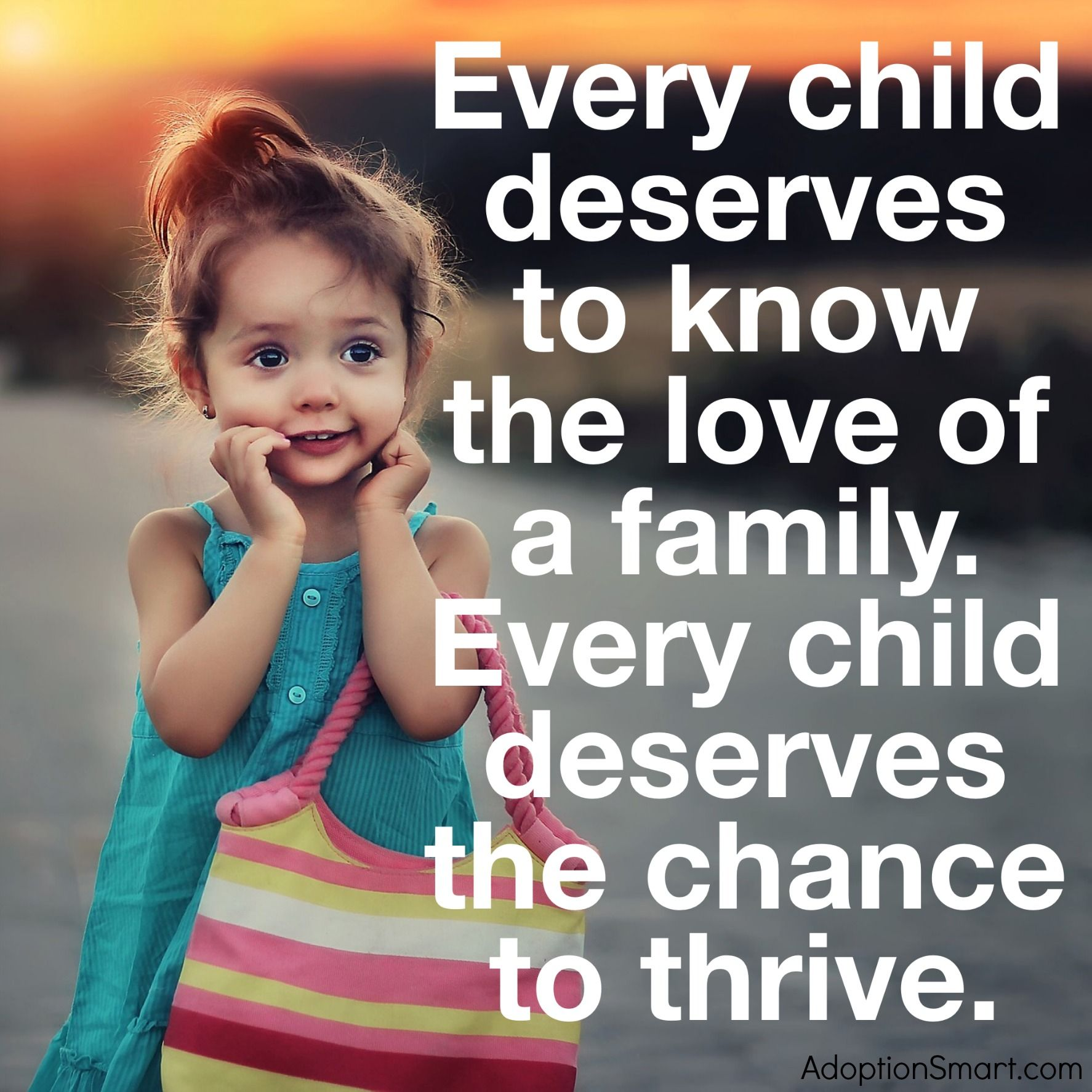 Every child deserves to know the love of a forever family Every family deserves the · Adoption QuotesSurrogacy