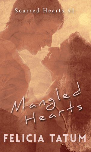 012014 47 Out Of 5 Stars Mangled Hearts Francesca And Cade