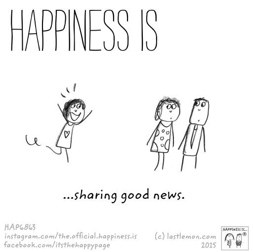 Sharing Good News Happy Words Good News Quotes Happy Quotes