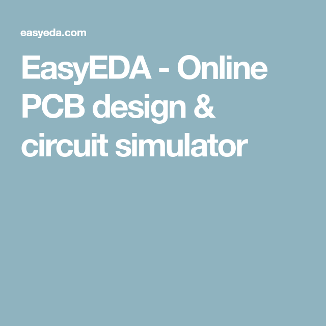 EasyEDA - Online PCB design & circuit simulator | EE | Pinterest ...