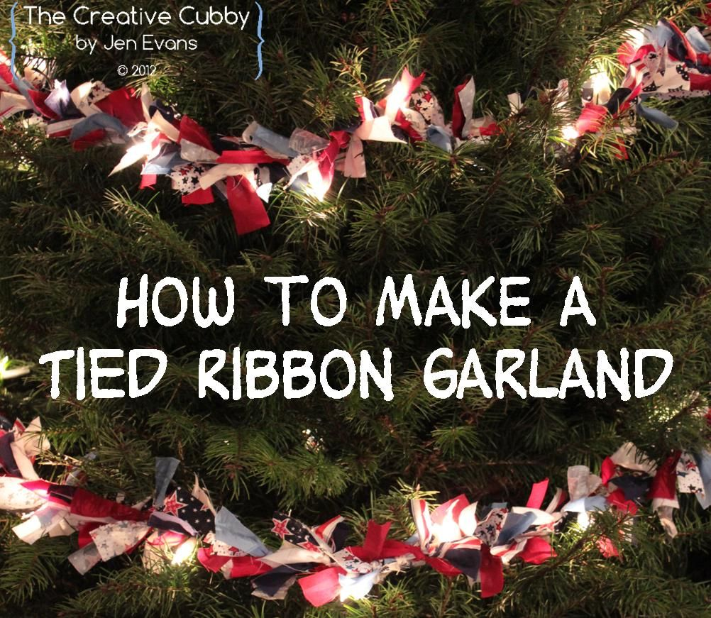 The Creative Cubby Tied Ribbon Christmas Tree Garland Ribbon On Christmas Tree Homemade Christmas Tree Christmas Tree Garland