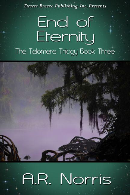 Desert Breeze Publishing, Inc - The Telomere Trilogy Book Three: End of Eternity -- EPUB, $3.99 (http://www.desertbreezepublishing.com/the-telomere-trilogy-book-three-end-of-eternity-epub/)