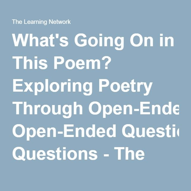 Whatu0027s Going On in This Poem? Exploring Poetry Through Open-Ended - kaplan optimal resume