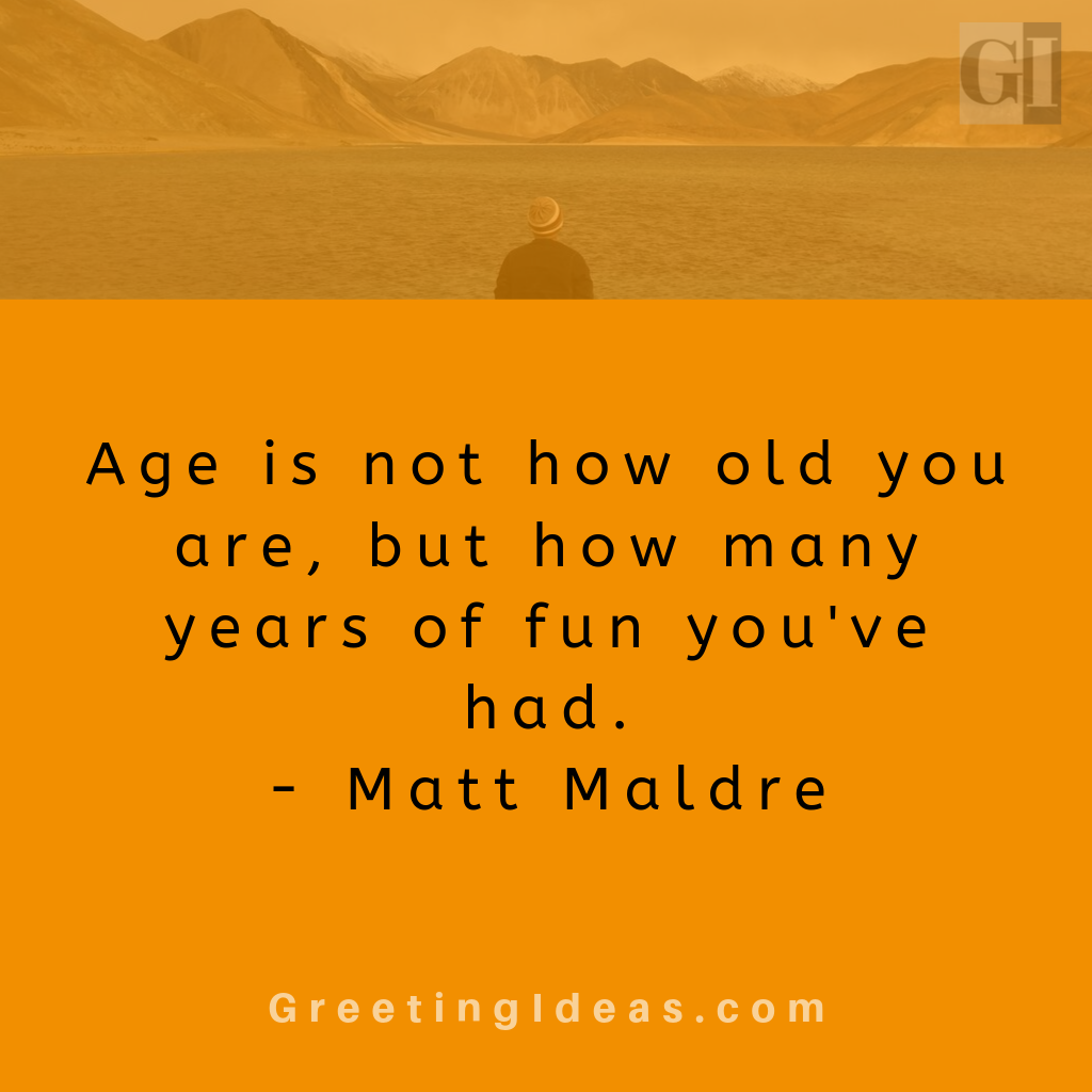 Best Quotes About Aging Gracefully Aging Gracefully Quotes Aging Quotes Getting Older Quotes