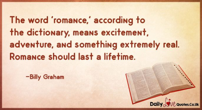The Word Romance According To The Dictionary Means Excitement