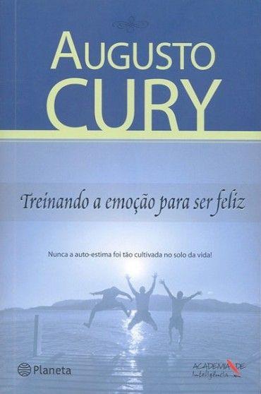 Download Treinando A Emocao Para Ser Feliz Augusto Cury Em Epub