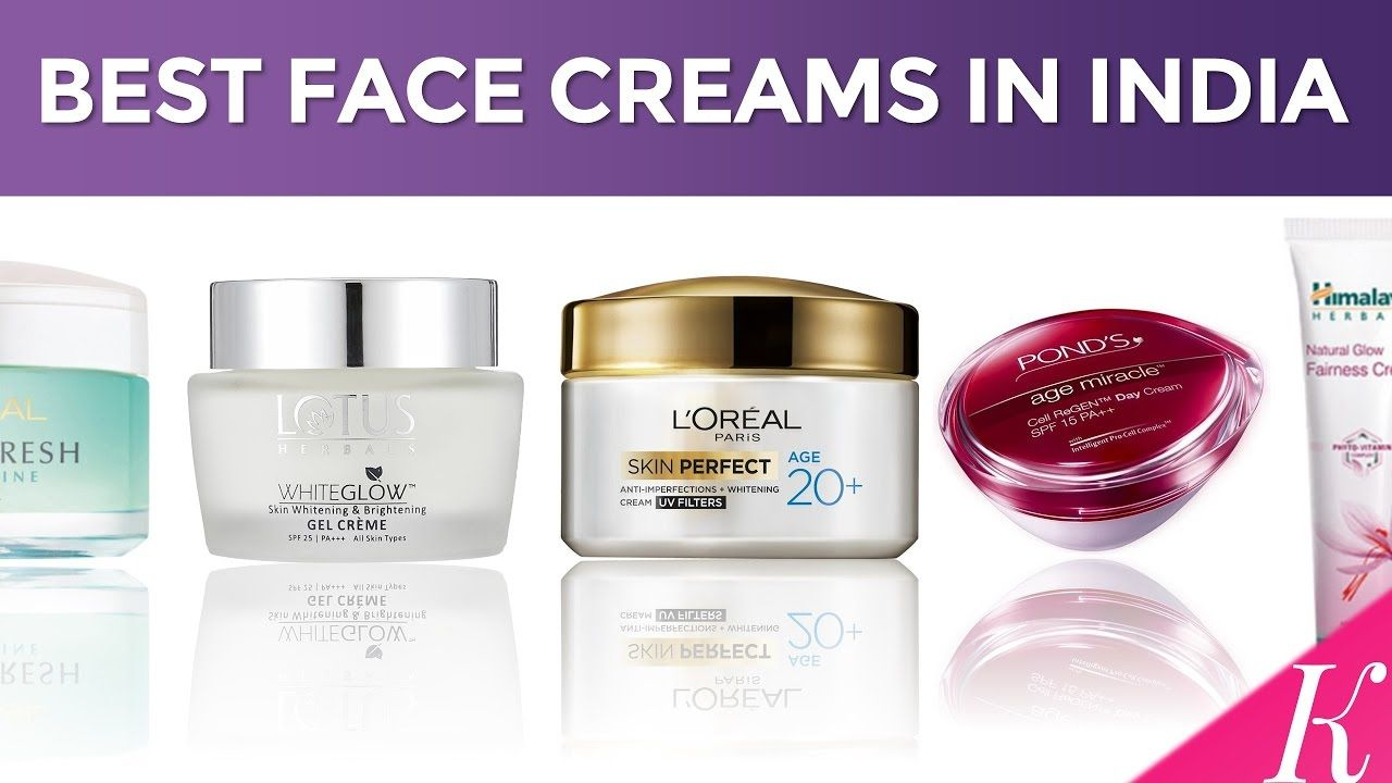 10 Best Face Creams In India With Price Day Creams For Oily Dry Combination Skin 2 Face Cream Best Best Face Products Dry Skin On Face