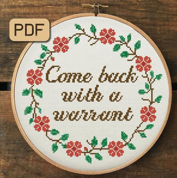 Photo of Come Back With a Warrant Cross Stitch Pattern, Quote Cross Stitch Pdf, Embroidery Hoop Art