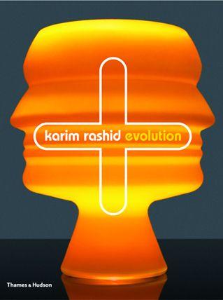Karim Rashid: Evolution  by Karim Rashid