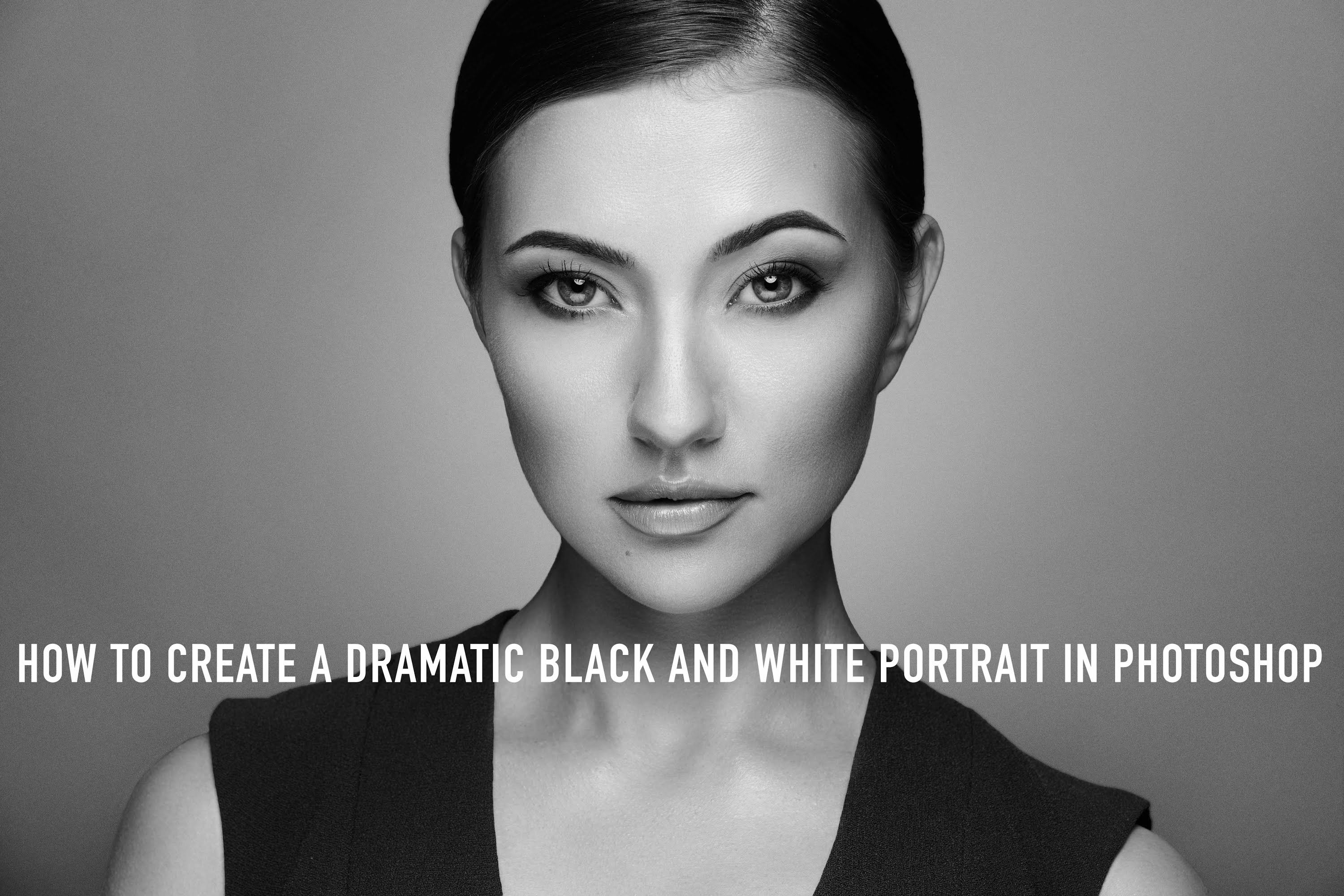 How to create a dramatic black and white portrait in photoshop youtube