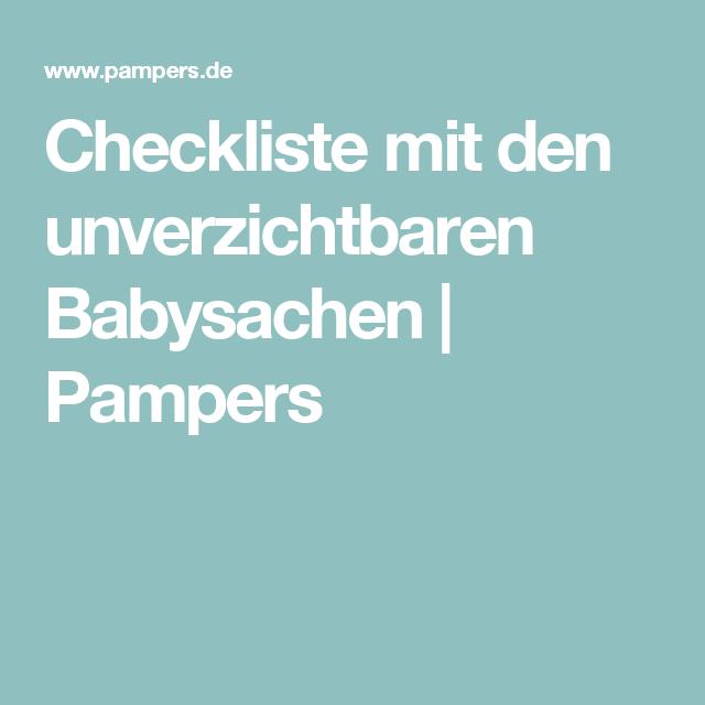 Checkliste mit den unverzichtbaren Babysachen | Pampers