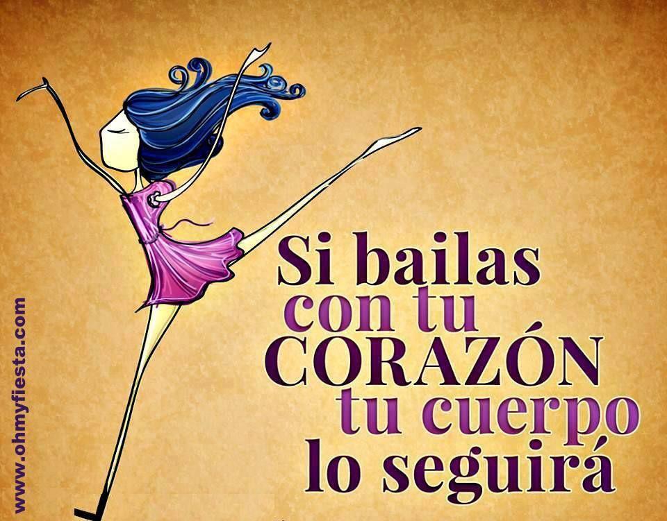 Bailar Es Mi Vida Me Encanta Frases De Baile Frases De