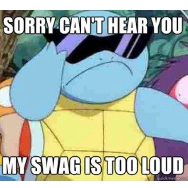 haha squirtle was my favorite... especially cuz he was the only pokemon with swag! lol