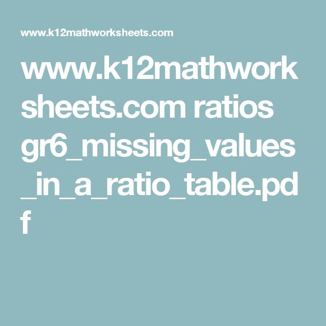 K12mathworksheets Ratios Gr6missingvaluesinaratiotable